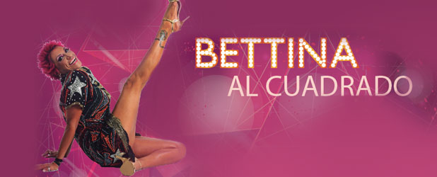 ¡BETTINA al CUADRADO!
