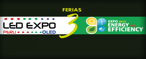 Feria LED Expo Perú - OLED 2015 - Expo Energy Efficiency Perú - 3ra Edición